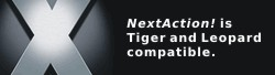 NextAction! - Max OS X Tiger Compatible
